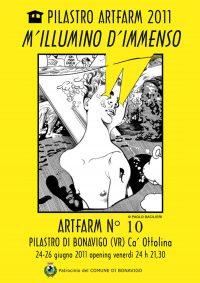 M'Illumina D'Immenso - Artfarm Pilastro -2011