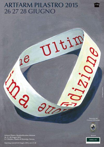Ultima Edizione - Artfarm Pilastro - 2015