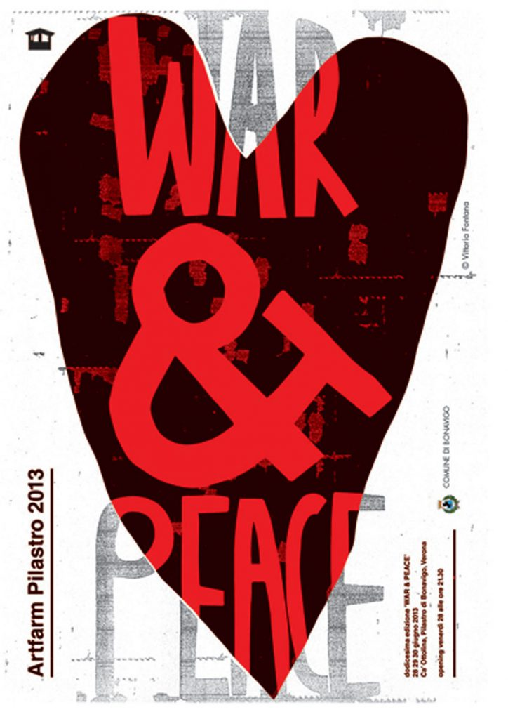 War and Peace - Artfarm 2013 - Edizione 12